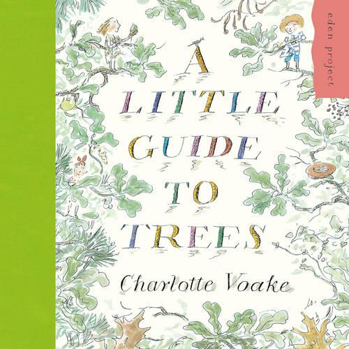 A Little Guide to Trees (Paperback)