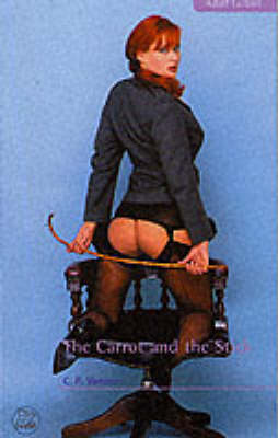 The Carrot and the Stick (Paperback)