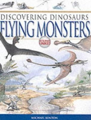 Dinosaurs Flying Monsters (Hardback)
