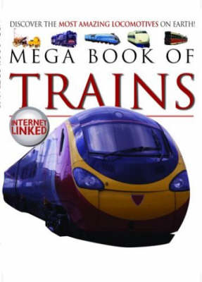 MEGA BOOK OF TRAINS (Hardback)
