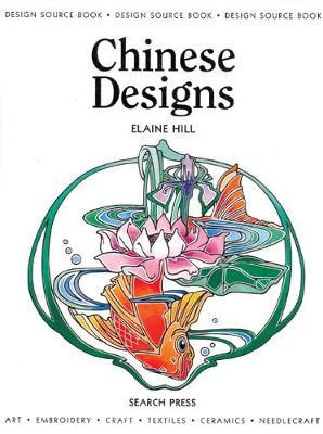 Design Source Book: Chinese Designs - Design Source Books (Paperback)