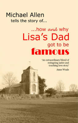How and Why Lisa's Dad Got to be Famous (Paperback)