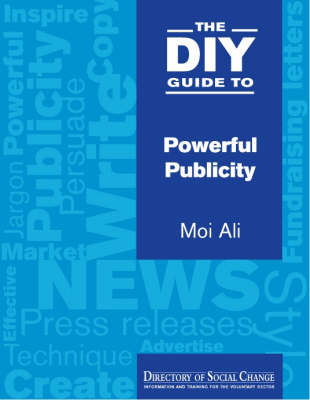 The DIY Guide to Powerful Publicity (Paperback)