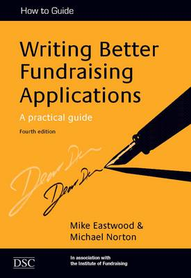 Writing Better Fundraising Applications: A Practical Guide (Paperback)