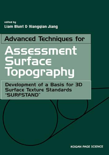 """Advanced Techniques for Assessment Surface Topography: Development of a Basis for 3D Surface Texture Standards """"Surfstand"""" (Paperback)"""