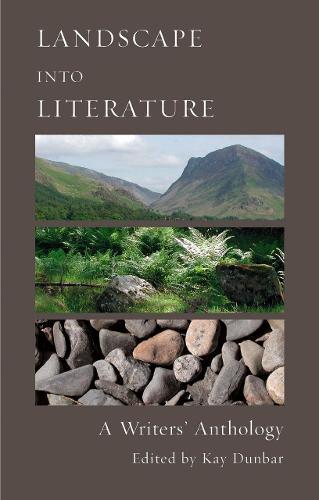 Landscape into Literature: A Writers' Anthology (Paperback)