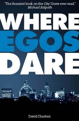 Where Egos Dare (Paperback)