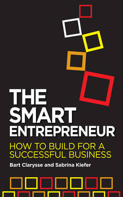 The Smart Entrepreneur: How to Build for Your Business (Paperback)