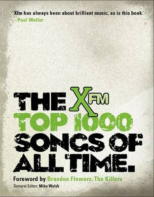 Xfm Top 1000 Songs of All Times (Hardback)