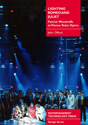 "Lighting for ""Romeo and Juliet"": Patrick Woodroffe at Vienna State Opera (Paperback)"