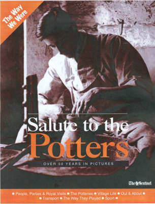 Salute to the Potters: Over 50 Years in Pictures (Paperback)