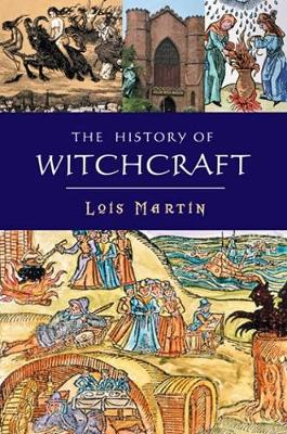 The History Of Witchcraft (Hardback)