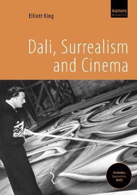 Dali, Surrealism And Cinema (Paperback)