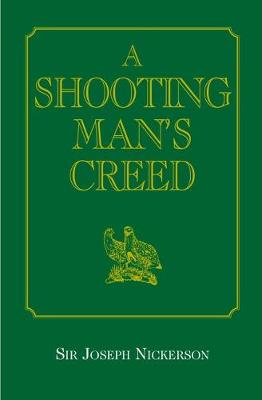 A Shooting Man's Creed (Hardback)