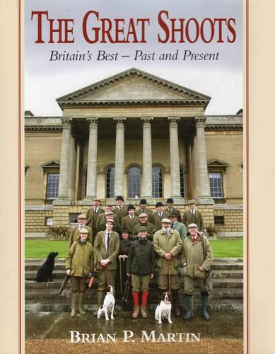 The Great Shoots: Britain's Best - Past and Present (Hardback)