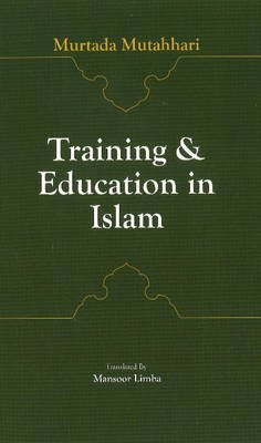 Training & Education in Islam (Paperback)