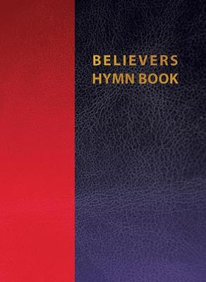 Believers Hymnbook Duo Tone Leather Ed (Paperback)