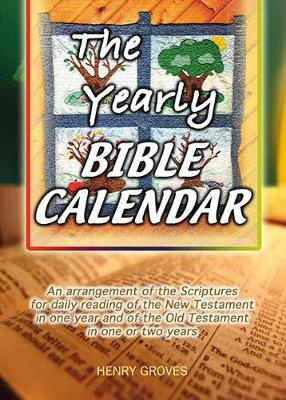 The Yearly Bible Calendar (Paperback)