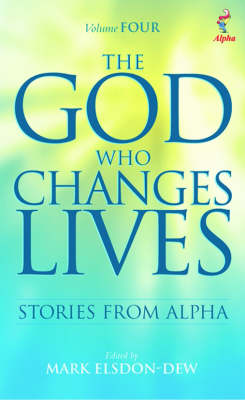 The God Who Changes Lives: Pt. 4 (Paperback)