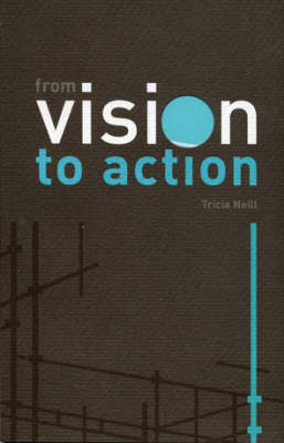 From Vision to Action: Running an Alpha Church (Paperback)
