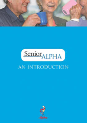 Senior Alpha Introductory Guide (Paperback)