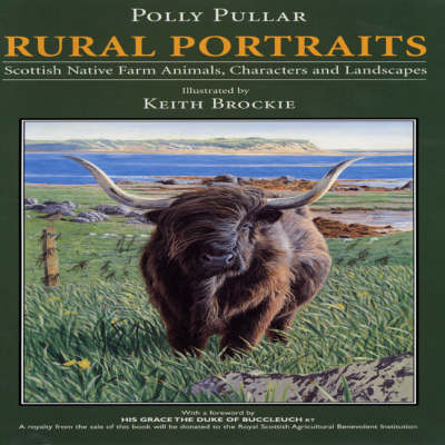 Rural Portraits: Scottish Native Farm Animals Characters and Landscapes (Hardback)
