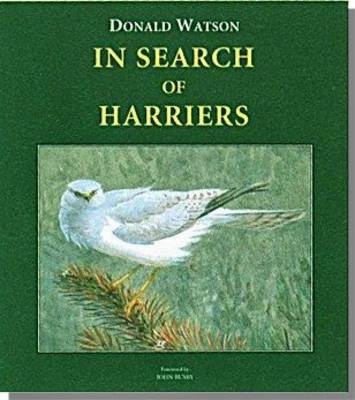 In Search of Harriers: Over the Hills and Far Away - Wildlife Art Series v. 3 (Hardback)