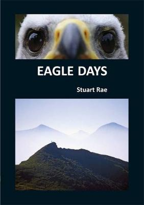 Eagle Days - Birds and People 1 (Paperback)