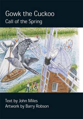 Gowk the Cuckoo: Call of the Spring - Chick Books Myweebooks (Hardback)