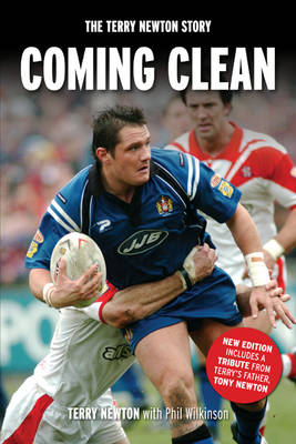 Coming Clean: The Terry Newton Story (Paperback)