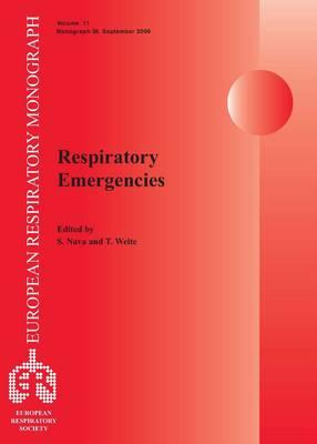 Respiratory Emergencies - European Respiratory Monograph v. 2, No. 36 (Paperback)
