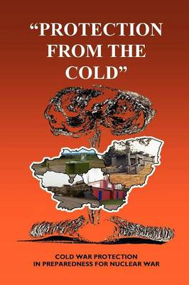 Protection from the Cold (Paperback)
