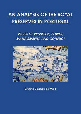 An Analysis of the Royal Preserves in Portugal (Paperback)