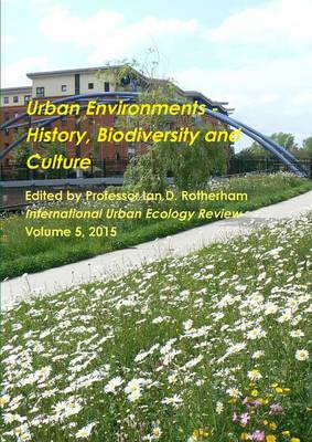 Urban Environments - History, Biodiversity & Culture (Paperback)