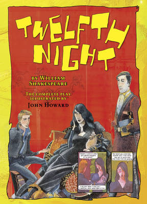 Twelfth Night - Graphic Shakespeare (Paperback)