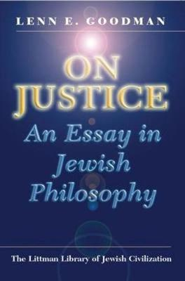 On Justice: An Essay in Jewish Philosophy; with a New Introduction - Littman Library of Jewish Civilization (Paperback)