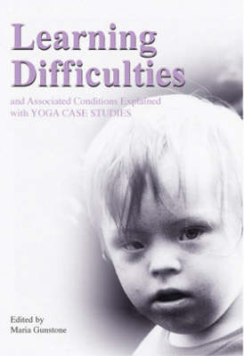 Learning Difficulties and Associated Conditions Explained with Yoga Case Studies (Paperback)