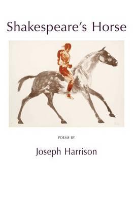 Shakespeare's Horse: Poems (Paperback)