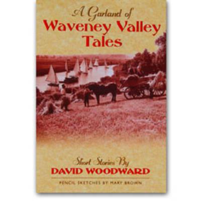 Garland of Waveney Valley Tales (Paperback)