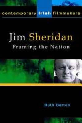 Jim Sheridan: Framing the Nation (Paperback)