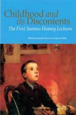 Childhood and Its Discontents: The First Seamus Heaney Lectures (Paperback)