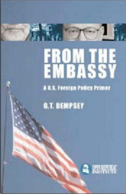From the Embassy: A U.S. Foreign Policy Primer (Paperback)