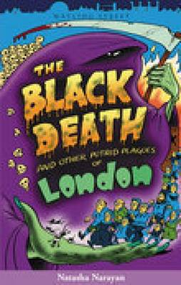 The Black Death and Other Putrid Plagues of London (Paperback)