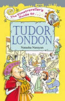 The Timetraveller's Guide to Tudor London (Paperback)