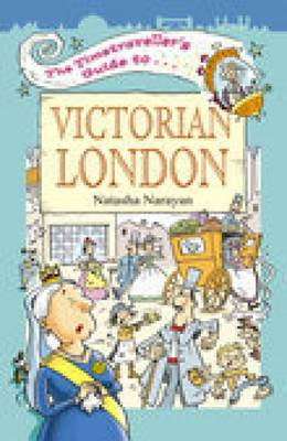 The Timetraveller's Guide to Victorian London (Paperback)
