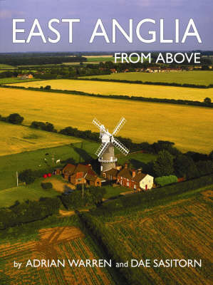 East Anglia from Above - From Above S. (Paperback)