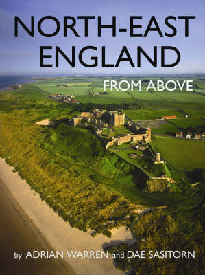 North East England from Above - From Above S. (Paperback)