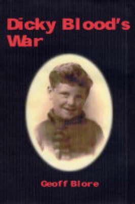 Dicky Blood's War (Paperback)