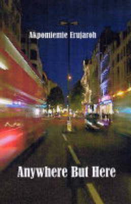 Anywhere But Here (Paperback)