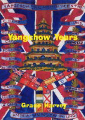 Yangchow Years (Paperback)
